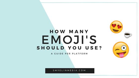 how many emoji s should you use on social media smyelin